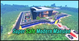 Super Safe Modern Mansion for 1.15, 1.14.x, 1.13.x Minecraft Map & Project