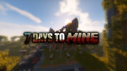 7 Days to Mine Minecraft Mod