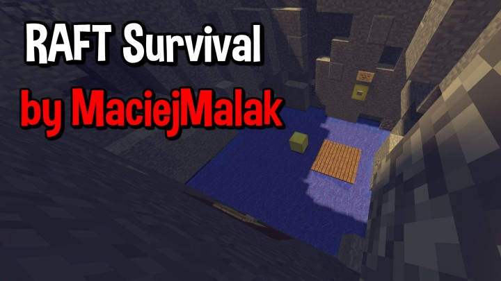 RAFT Survival | Download Alpha Minecraft Project