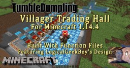 Villager Trading Hall for Minecraft 1.14.4 (Uses Function Files) Minecraft Map & Project