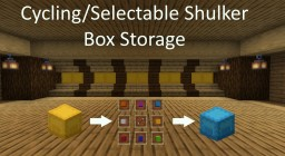Cycling/Selectable Shulker Box storage system Minecraft Map & Project