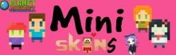 !Mini Skins!~Pixel Art~~ Minecraft Blog
