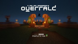 Overraid (PvP Gamemode) Minecraft Map & Project