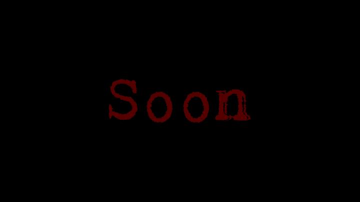 Soon Coming Soon