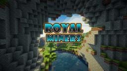 👑⚒️ Royal Miners - Survival [1.14.4] ⚒️👑 Minecraft Server