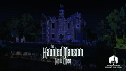 The Haunted Mansion - Rideable 1:1 Scale Minecraft Recreation Minecraft Map & Project