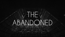 The Abandoned - Horror Adventure Map Minecraft Map & Project