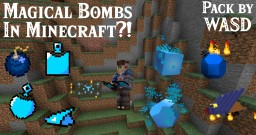 WASD Magical Bombs [Datapack] 1.14 to 1.15 Minecraft Data Pack
