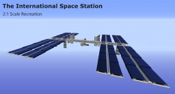 ISS International Space Station   2:1 Scale Recreation Minecraft Map & Project