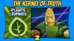 Plants vs Zombies: Battle For Neighborville | 2 | The Kernel Of Truth [Xbox One X] [60 FPS] Minecraft Blog