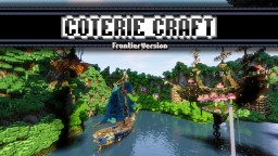 [32x/16x] Coterie Craft Frontier [DISCONTINUED] Minecraft Texture Pack