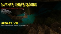 DWEMER UNDERGROUND - MASSIVE MULTIPLAYER DUNGEON SURVIVAL CHALLENGE FOR 1-4 PLAYERS. (UPDATE VII) // FOR LATEST SNAPSHOT OR MINECRAFT 1.14 (UPDATE V) Minecraft Map & Project