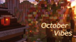 October Vibes Minecraft Map & Project