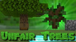 Unfair Trees Minecraft Map & Project