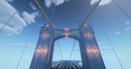 Eastern Gate Bridge Minecraft Map & Project