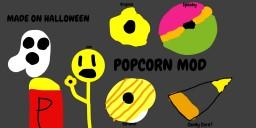 Popcorn Mod Minecraft Mod