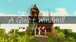 A Quiet Windmill Minecraft Map & Project