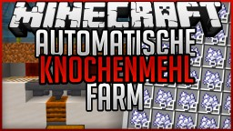 automatic Bonemeal Farm (fast & easy) + Tutorial Minecraft Map & Project