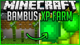 automatic Bamboo XP Farm (fast & easy) + Tutorial Minecraft Map & Project
