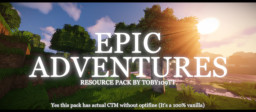 [Vanilla CTM] Epic Adventures x32 (WIP) (No optifine needed for vanilla ctm) Minecraft Texture Pack
