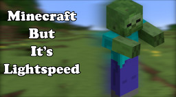 Minecraft But It's Lightspeed Minecraft Data Pack