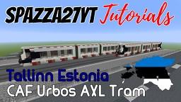 CAF Urbas AXL - Tallinn Estonia Minecraft Map & Project