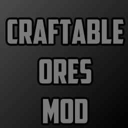 Craftable Ores Mod Minecraft Mod