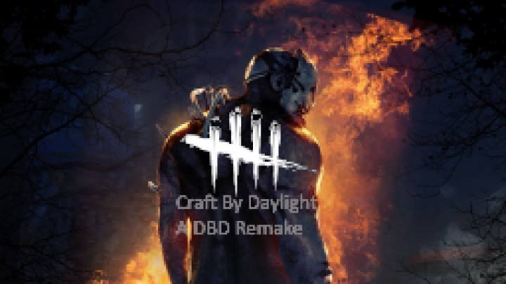 DBD remake called Craft By Daylight