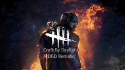 Dead By Daylight Remake 1.15/1.14 Minecraft Map & Project