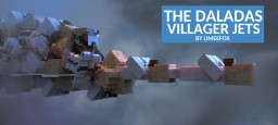 The Daladas - Villager Jet (From Villager News: WAR!) Minecraft Map & Project