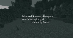 Advanced Spawners (1.14+) Made by Xoren (REDSTONE ACTIVATED SPAWNERS) Minecraft Data Pack