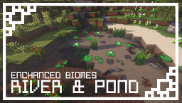 Enchanced Biome: River & Pond Minecraft Texture Pack