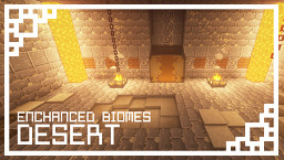 Enhanced biomes: Desert Minecraft Texture Pack
