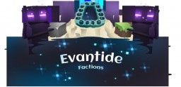 Evantide Factions 1.8 - 1.14.4 : Factions, World Events, & More! Minecraft Server