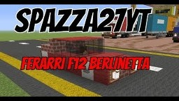 Ferrari F12 Berlinetta (old build) Minecraft Map & Project