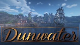 Dunwater Roleplay [NEWLY UPDATED TO 1.16.3] Minecraft Server