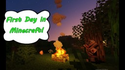 First Day in Minecraft! (Minecraft survival animation) Part 1 Minecraft Map & Project