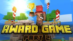 Award Game (Minecraft Tournament) **$20 Price** (Part 2) Minecraft Blog
