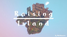 Raising Island Minecraft Map & Project
