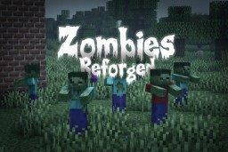 Zombies Reforged Minecraft Texture Pack