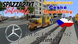 Mercedes-Benz Sprinter - Ambulance Ceske Republiky Czech Minecraft Map & Project