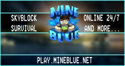 MineBlue ✦ Epic Survival experience ✦ Epic Community Minecraft Server