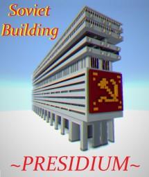 Soviet Building - PRESIDIUM Minecraft Map & Project