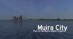 [MuI] Muira City - Part of the Muira Island Project Minecraft Map & Project