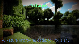 Nature+ (W.I.P) Minecraft Data Pack