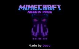 Needin Pack Minecraft Texture Pack