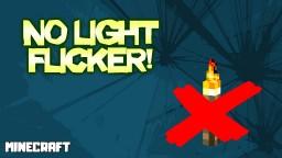 NO LIGHT FLICKER TEXTURE PACK! Minecraft Texture Pack