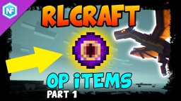 RLCraft - How to make OP items (Part 1) Minecraft Blog