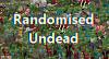 RANDOMISED UNDEAD - Over 1000+ Vanilla Style Undead