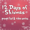 12 Days of Skinmas
